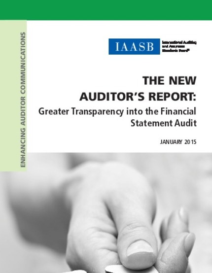 Reporting on Audited Financial Statements – New and Revised