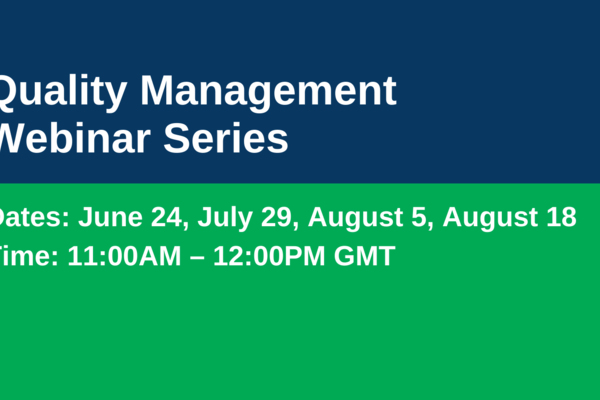 Don't Miss the Upcoming Quality Management Webinar Series